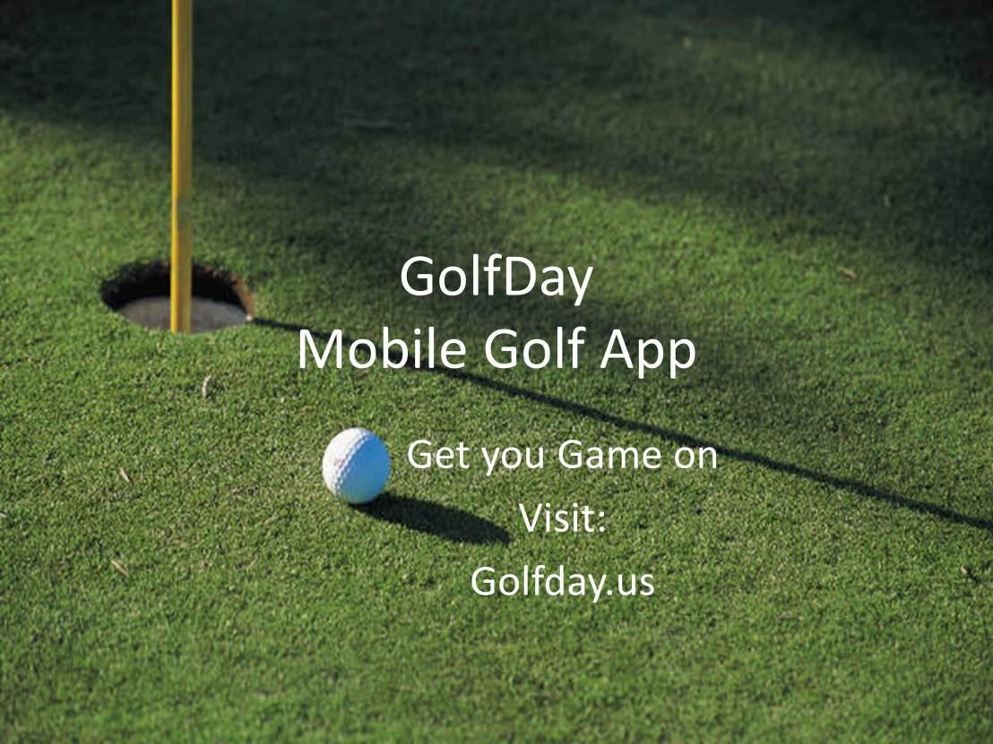 Get the GolfDay Mobile GolfApp!
